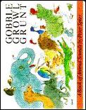 Gobble Growl Grunt