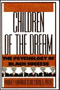 Children Of The Dream The Psychology O