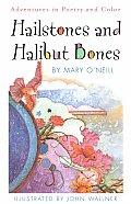 Hailstones & Halibut Bones Adventures in Color