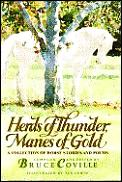 Herds Of Thunder Manes Of Gold 1st Edition