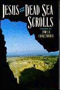 Jesus & The Dead Sea Scrolls