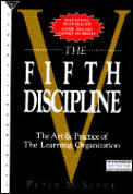 Fifth Discipline The Art & Practice of the Learning Organization
