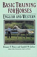 Basic Training for Horses: English and Western (Doubleday Equestrian Library)