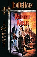 Walker of Worlds: Chronicles of the King's Tramp, Book 1