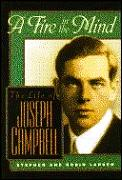 Fire in the Mind: The Life of Joseph Campbell Cover