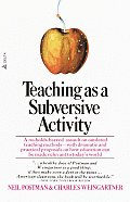 Teaching As a Subversive Activity (71 Edition)