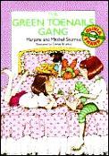 Green Toenails Gang