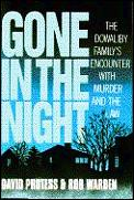 Gone In The Night The Dowaliby Familys