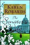 Senators Wife A Novel