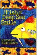 Fish With The Deep Sea Smile