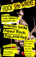 Rock She Wrote Women Write About Rock