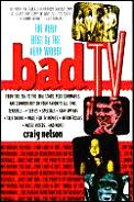 Bad Tv The Very Best Of The Very Worst