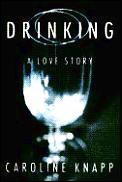 Drinking :a love story Cover