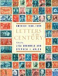 Letters Of The Century America 1900 1999