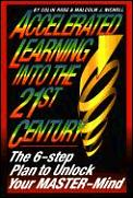 Accelerated Learning Into The 21st Centu