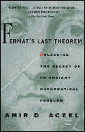 Fermat's Last Theorem: Unlocking the Secret of an Ancient Mathematical Problem