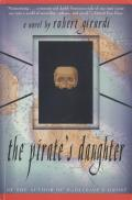 The Pirate's Daughter: A Novel of Adventure Cover