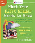What Your First Grader Needs to Know: Fundamentals of a Good First-Grade Education (Core Knowledge Series) Cover