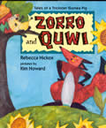 Zorro and Quwi :tales of a trickster pig