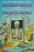 Fingerprints & Talking Bones