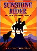 Sunshine Rider The First Vegetarian West