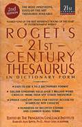 Roget's 21st Century Thesaurus: Updated & Expanded 2nd Edition (21st Century Reference)