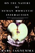 On the Nature of Human Romantic Interaction