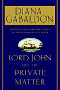 Lord John & The Private Matter