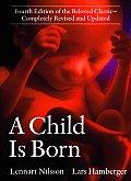 Child Is Born 4th Edition