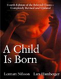 Child Is Born 4TH Edition Revised &amp; Updated Cover
