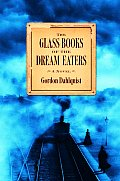 Glass Books Of The Dream Eaters - Signed Edition