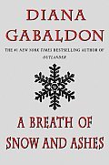 A Breath of Snow and Ashes (Outlander #06)