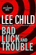 Bad Luck and Trouble: A Jack Reacher Novel Cover