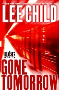 Gone Tomorrow (A Jack Reacher Novel) Cover