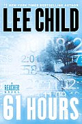 61 Hours: A Jack Reacher Novel Cover