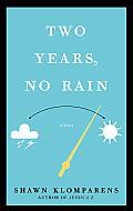 Two Years, No Rain