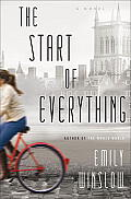 Start of Everything A Novel