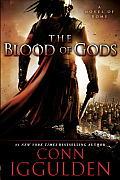 Blood of Gods A Novel of Rome
