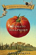 Tomato Rhapsody: A Fable of Love, Lust, and Forbidden Fruit Cover