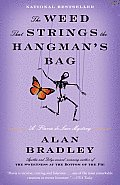 The Weed That Strings the Hangman's Bag: A Flavia de Luce Novel Cover