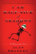 I Am Half-Sick of Shadows (Flavia de Luce Mysteries) Cover
