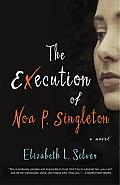 Execution of Noa P Singleton A Novel