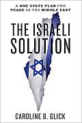 The Israeli Solution: A One-State...