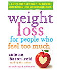 Weight Loss for People Who Feel Too Much