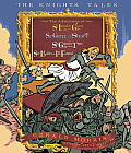 The Knights' Tales: The Adventures of Sir Lancelot the Great/Sir Givret the Short/Sir Gawain the True/Sir Balin the Ill-Fated