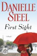First Sight A Novel