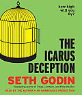 The Icarus Deception: How High Will You Fly? Cover