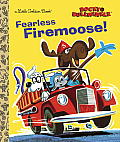 Fearless Firemoose! (Rocky & Bullwinkle) (Little Golden Book)