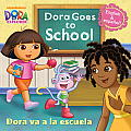 Dora Goes to School/Dora Va a la Escuela (Dora the Explorer)