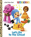Let's Go to the Circus! (Pocoyo)
